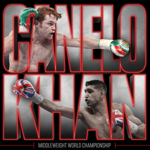 Canelo vs Khan Welterweight World Championship!